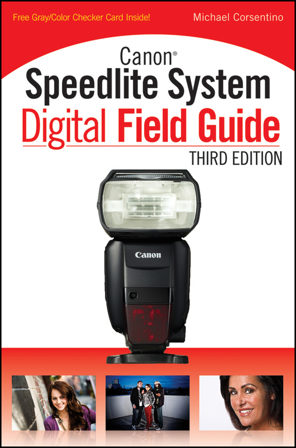 Michael Corsentino Canon Speedlite System Digital Field Guide brian mclernon lighting digital field guide