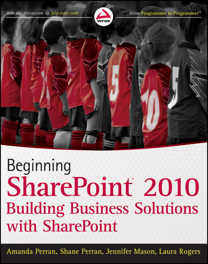 Jennifer Mason Beginning SharePoint 2010. Building Business Solutions with SharePoint kenneth schaefer professional sharepoint 2010 development
