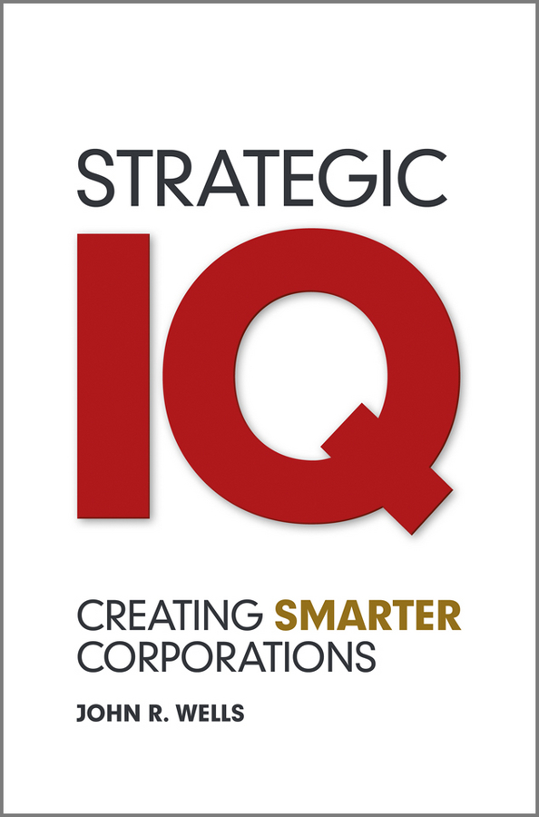 John Wells Strategic IQ. Creating Smarter Corporations credit granting to small firms in brazil