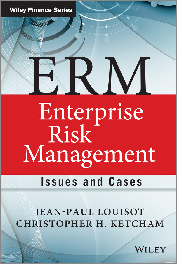 Jean-Paul Louisot ERM - Enterprise Risk Management. Issues and Cases health and risk issues in adolescent behavior