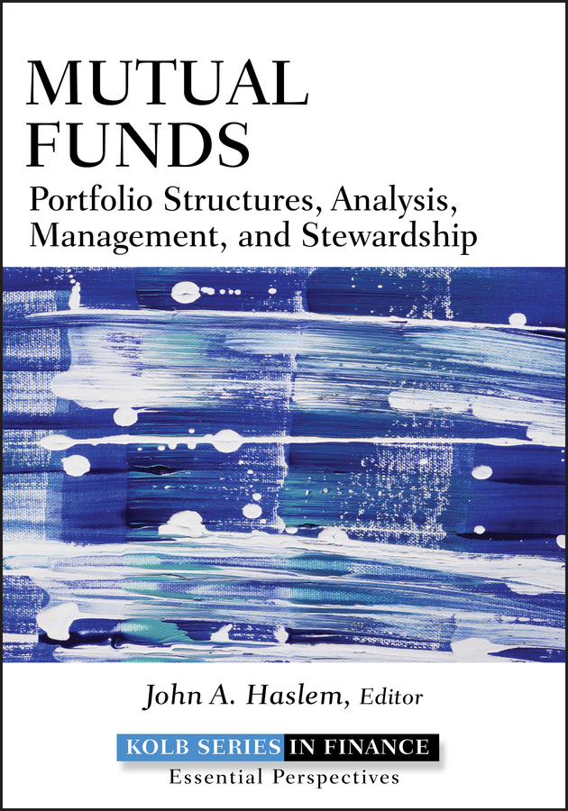 цена John Haslem A. Mutual Funds. Portfolio Structures, Analysis, Management, and Stewardship