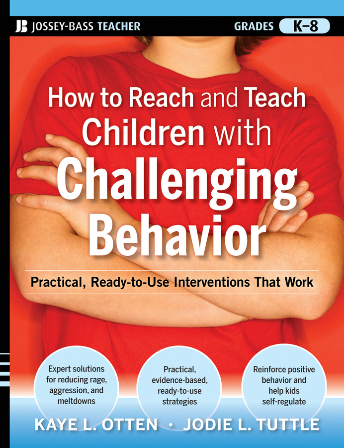 Kaye Otten How to Reach and Teach Children with Challenging Behavior (K-8). Practical, Ready-to-Use Interventions That Work dividend paying behavior in pakistan