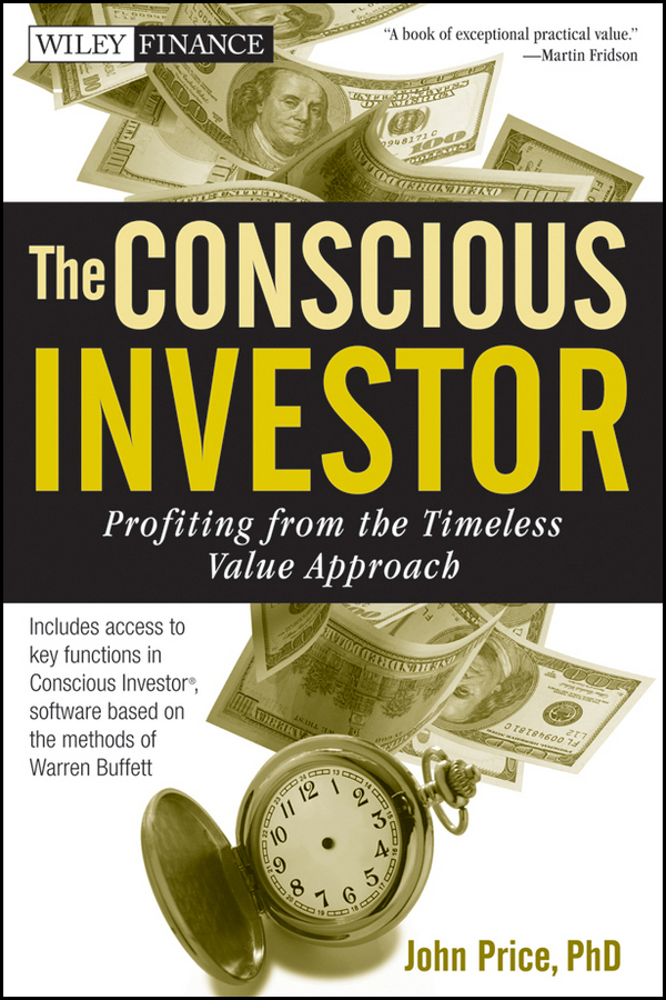 John Price The Conscious Investor. Profiting from the Timeless Value Approach