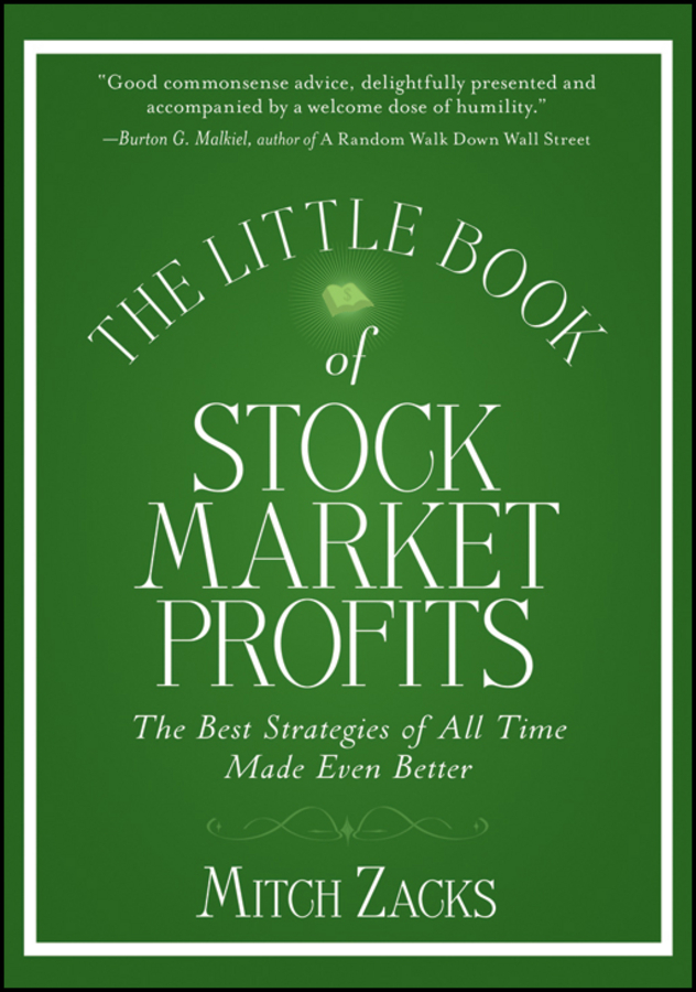 цены Mitch Zacks The Little Book of Stock Market Profits. The Best Strategies of All Time Made Even Better
