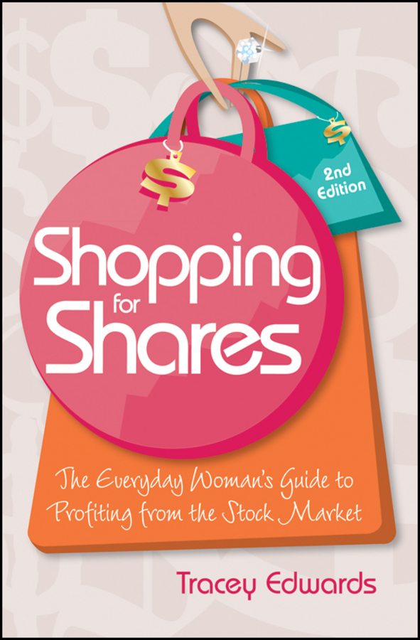 Tracey Edwards Shopping for Shares. The Everyday Woman's Guide to Profiting from the Australian Stock Market free shipping 10pcs lot lt1764aefe tssop16 new in stock ic