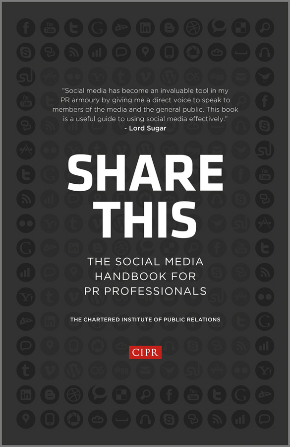 Отсутствует Share This. The Social Media Handbook for PR Professionals цена