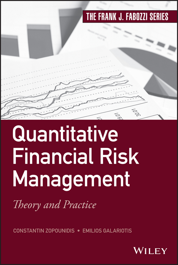 Constantin Zopounidis Quantitative Financial Risk Management. Theory and Practice training needs assessment of principals in financial management