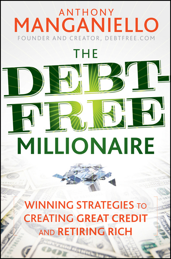 Anthony Manganiello The Debt-Free Millionaire. Winning Strategies to Creating Great Credit and Retiring Rich free shipping l28 fuel injection pump suit for changfa changchai and all the chinese brand