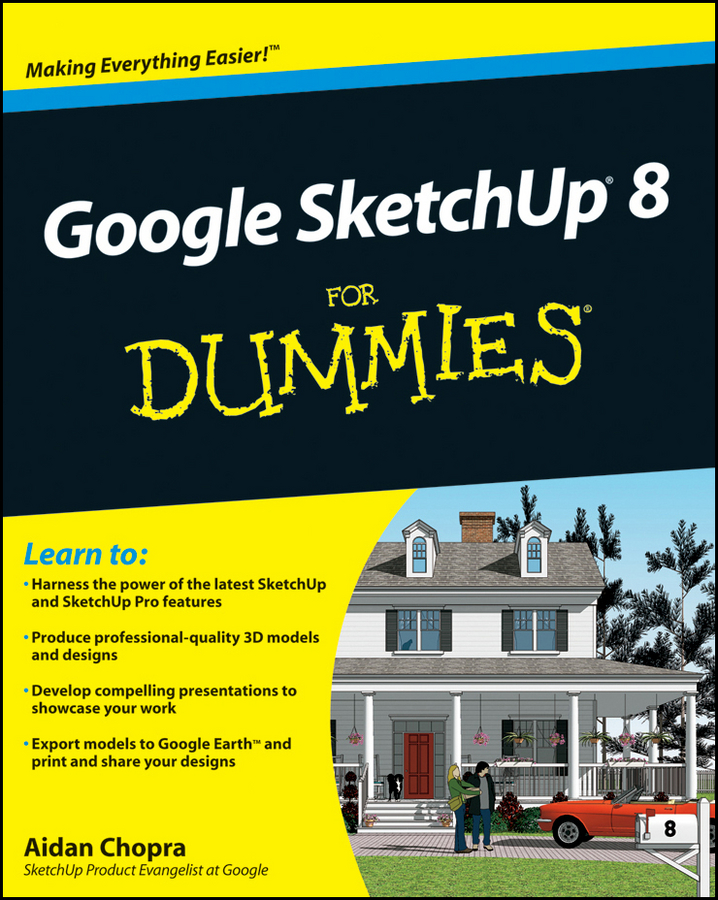 Aidan Chopra Google SketchUp 8 For Dummies aidan chopra google sketchup 8 for dummies