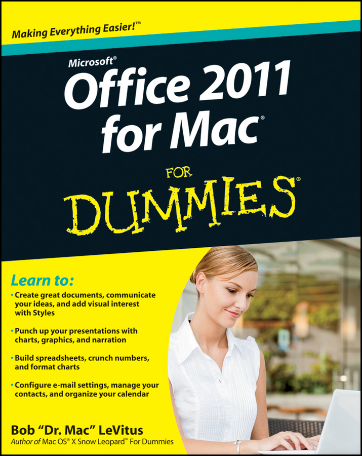 Bob LeVitus Office 2011 for Mac For Dummies bob levitus ipad 2 for dummies