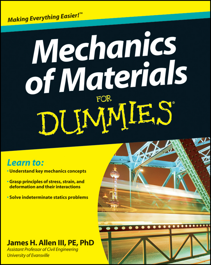 James Allen H. Mechanics of Materials For Dummies yves mouton organic materials for sustainable civil engineering