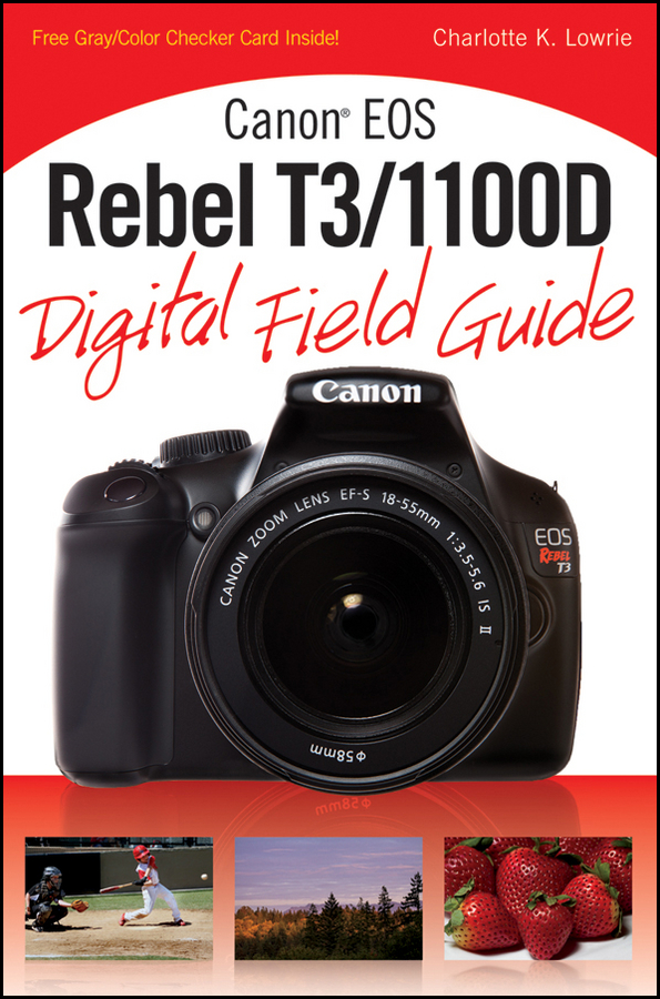 Charlotte Lowrie K. Canon EOS Rebel T3/1100D Digital Field Guide wanscam dual audio hd 720p 3x digital zoom wireless wifi p2p ip camera support 128g tf card surveillance camera