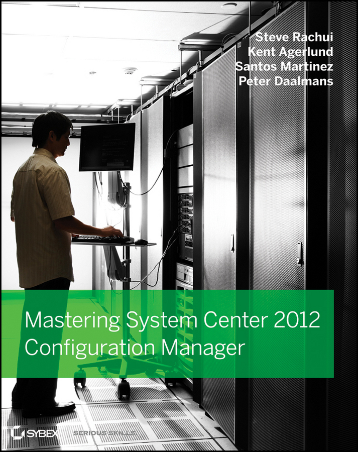 Steve Rachui Mastering System Center 2012 Configuration Manager ferrule height and configuration