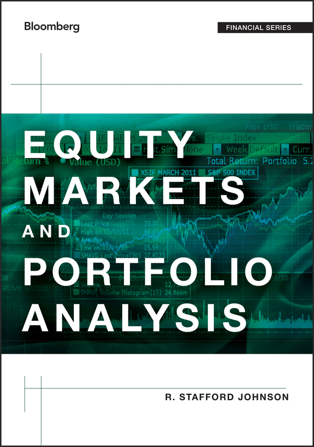 R. Johnson Stafford Equity Markets and Portfolio Analysis fuad akhundov reductive investment analysis