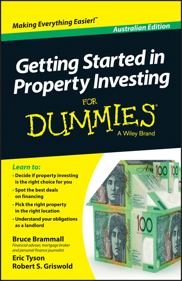 Eric Tyson Getting Started in Property Investment For Dummies - Australia warren brussee getting started in investment analysis