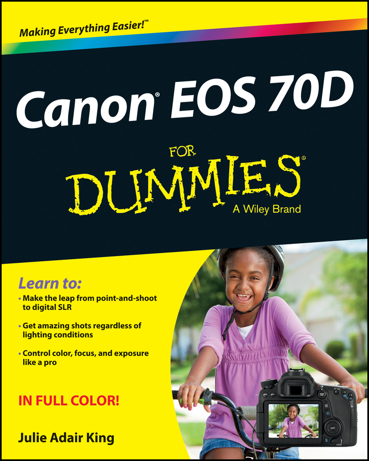 Julie Adair King Canon EOS 70D For Dummies