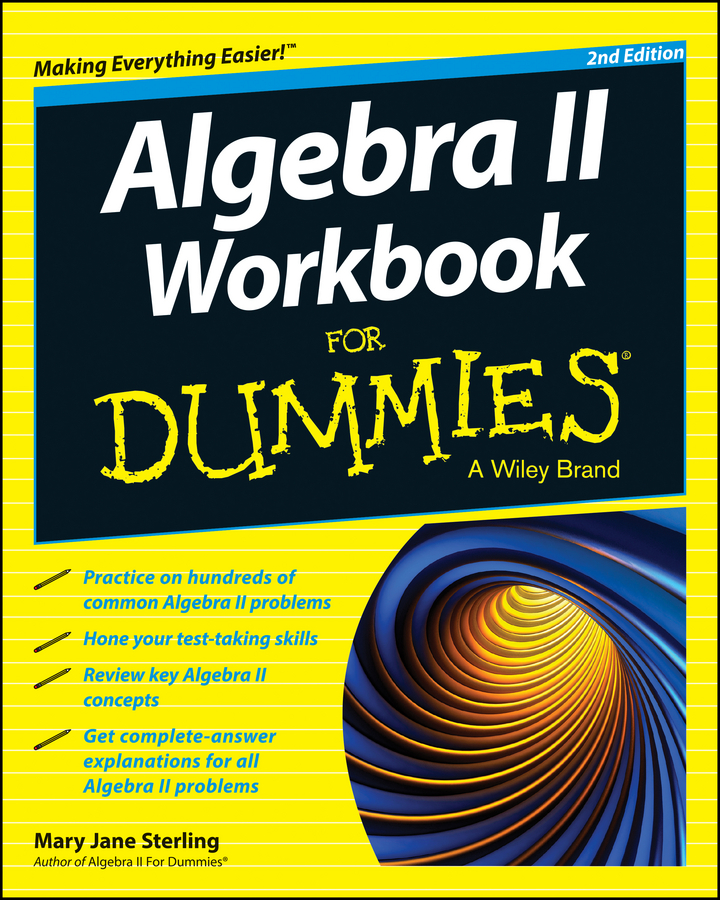 Mary Sterling Jane Algebra II Workbook For Dummies jane kelly sage 50 accounts for dummies