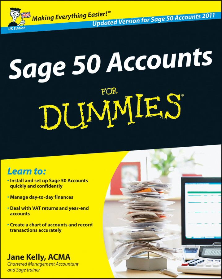 Jane Kelly Sage 50 Accounts For Dummies jane kelly sage 50 accounts for dummies