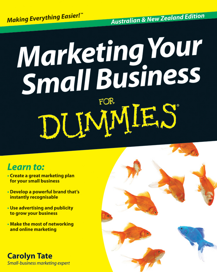 Carolyn Tate Marketing Your Small Business For Dummies carolyn tate marketing your small business for dummies