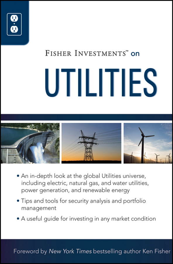 Theodore Gilliland Fisher Investments on Utilities jarred kriz fisher investments on financials