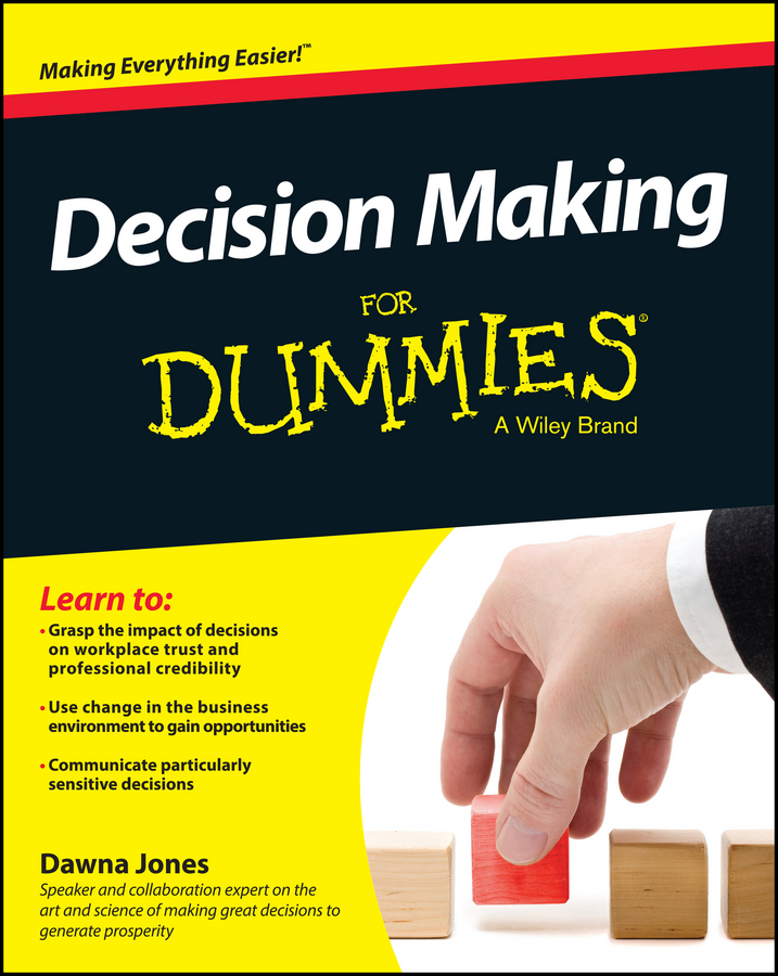 Dawna Jones Decision Making For Dummies indentification for prediction and decision