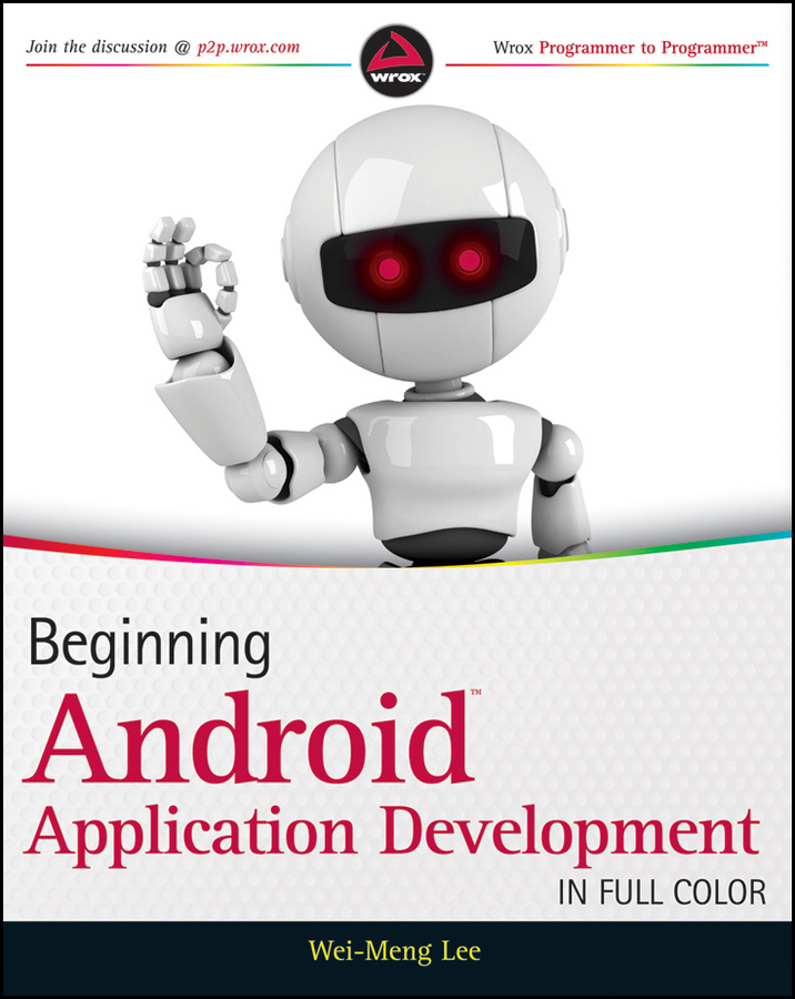 Wei-Meng Lee Beginning Android Application Development ручки pierre cardin ps1138wh