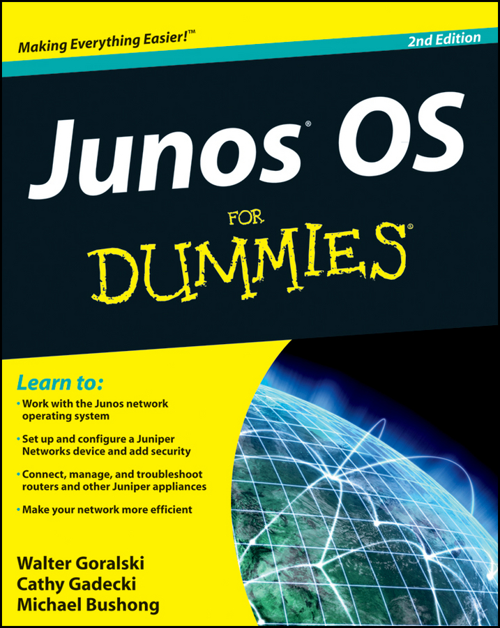 Michael Bushong JUNOS OS For Dummies the essential network success through personal connections