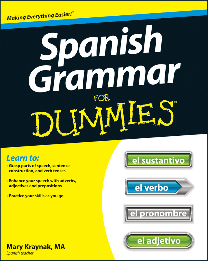 Cecie Kraynak Spanish Grammar For Dummies grammar games tenses