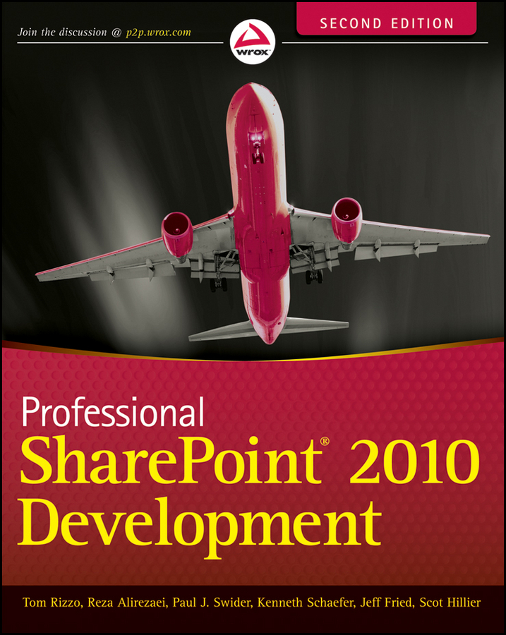 Kenneth Schaefer Professional SharePoint 2010 Development kenneth schaefer professional sharepoint 2010 development
