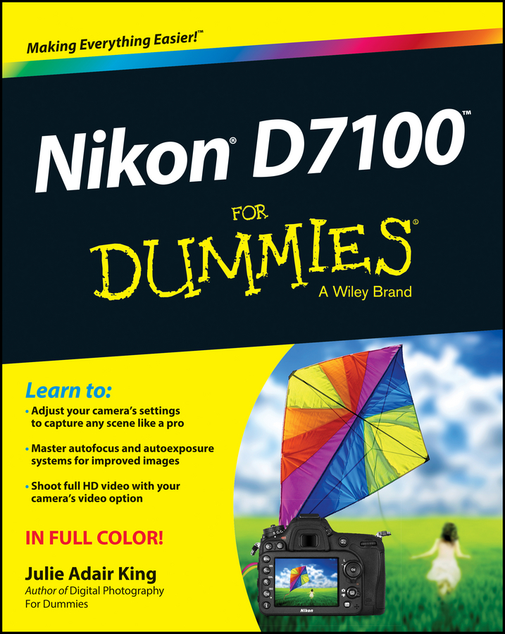 Julie Adair King Nikon D7100 For Dummies julie adair king nikon d7500 for dummies