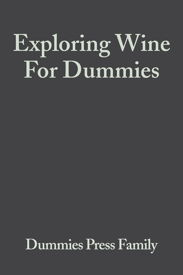 Consumer Dummies Exploring Wine For Dummies