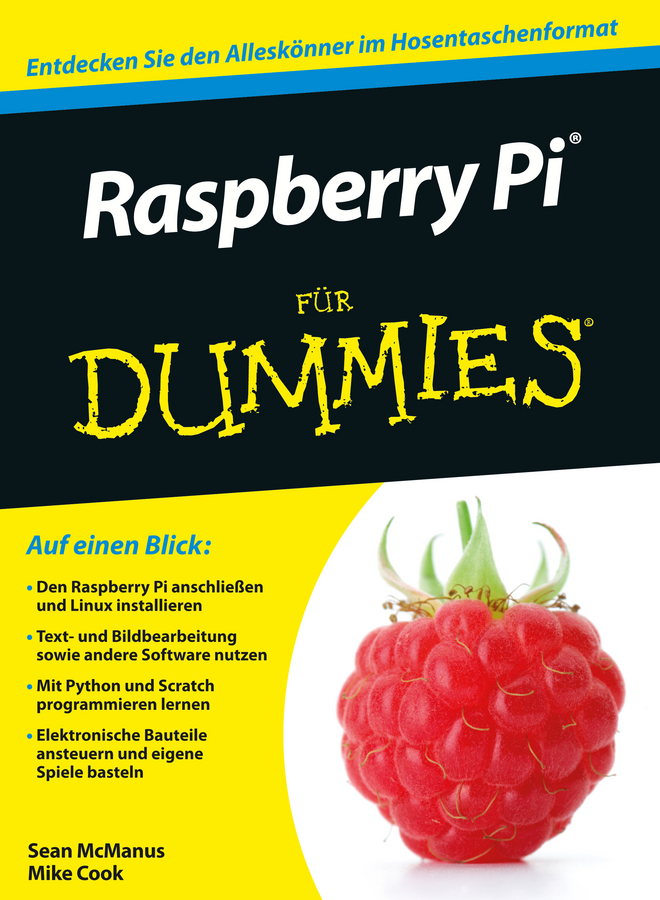 Sean McManus Raspberry Pi für Dummies richard wentk raspberry pi for kids for dummies