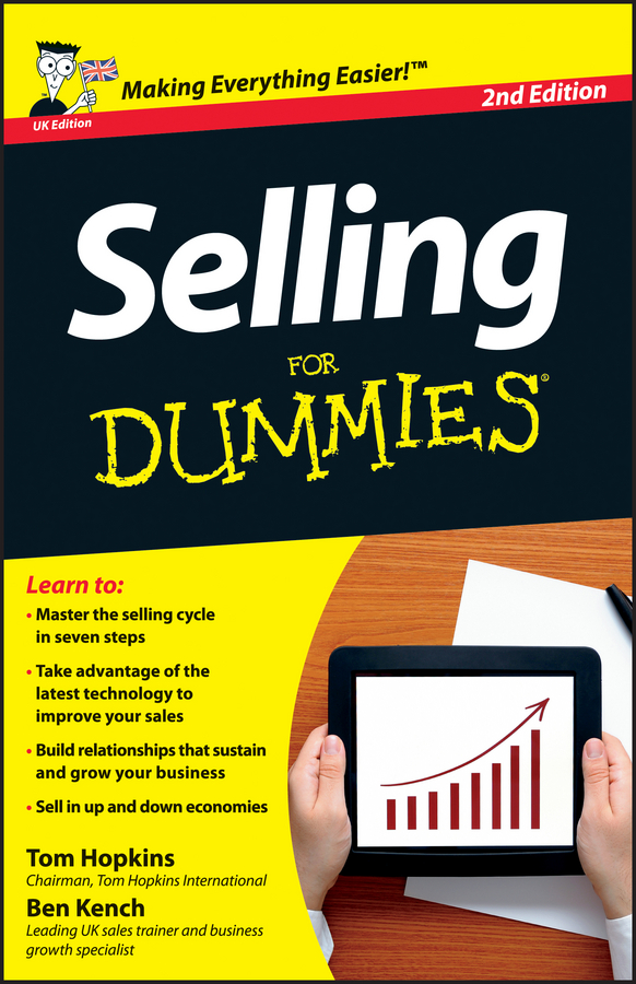 Ben Kench Selling For Dummies robert wollan selling through someone else how to use agile sales networks and partners to sell more