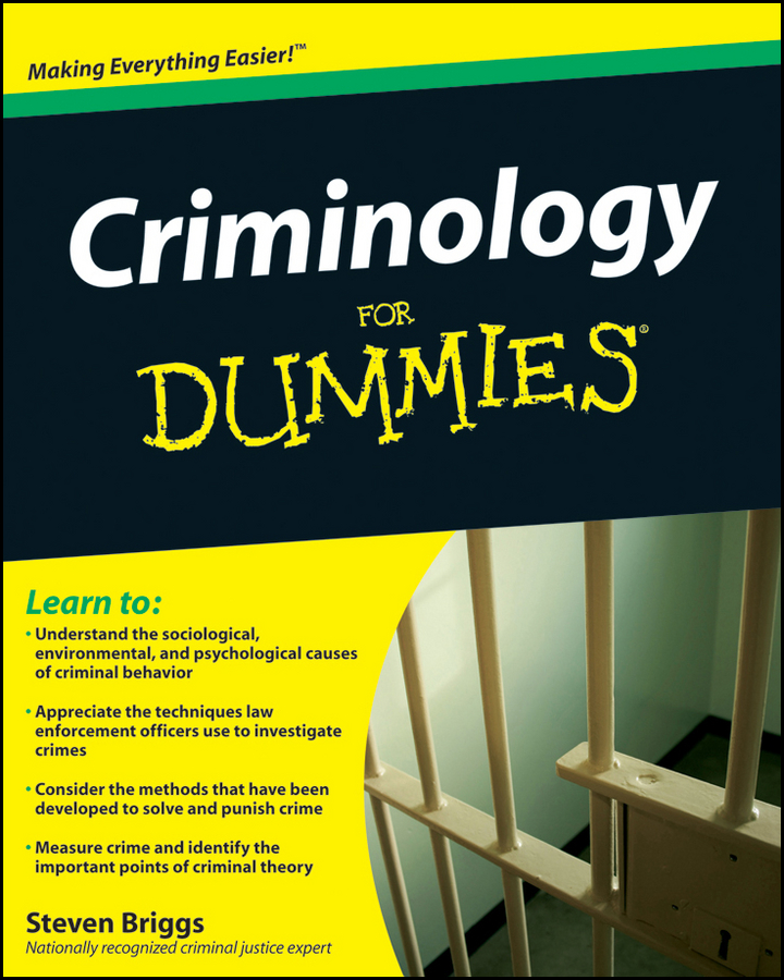 Steven Briggs Criminology For Dummies out of control criminal justice