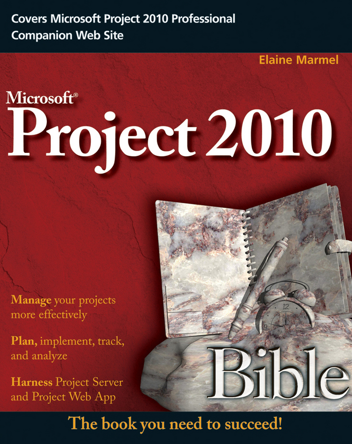 Elaine Marmel Project 2010 Bible mick campbell the new one page project manager communicate and manage any project with a single sheet of paper