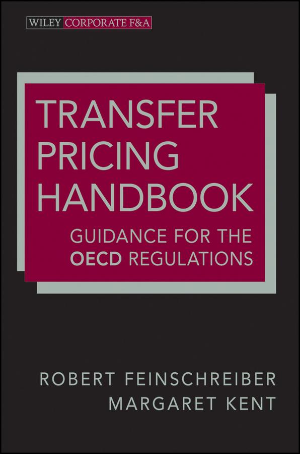 Robert Feinschreiber Transfer Pricing Handbook. Guidance for the OECD Regulations