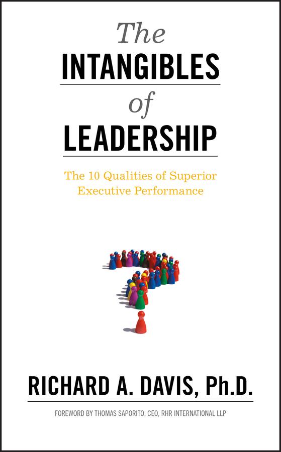 лучшая цена Richard Davis A. The Intangibles of Leadership. The 10 Qualities of Superior Executive Performance