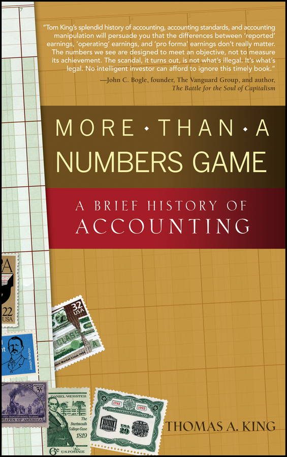 Thomas King A. More Than a Numbers Game. A Brief History of Accounting kenneth appold g the reformation a brief history