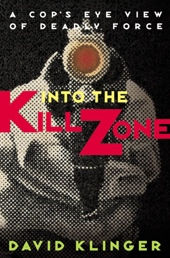 David Klinger Into the Kill Zone. A Cop's Eye View of Deadly Force malcolm kemp extreme events robust portfolio construction in the presence of fat tails isbn 9780470976791