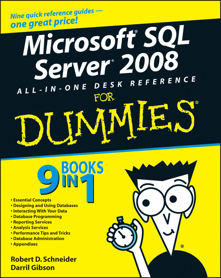 Darril Gibson Microsoft SQL Server 2008 All-in-One Desk Reference For Dummies corey sandler laptops all in one desk reference for dummies