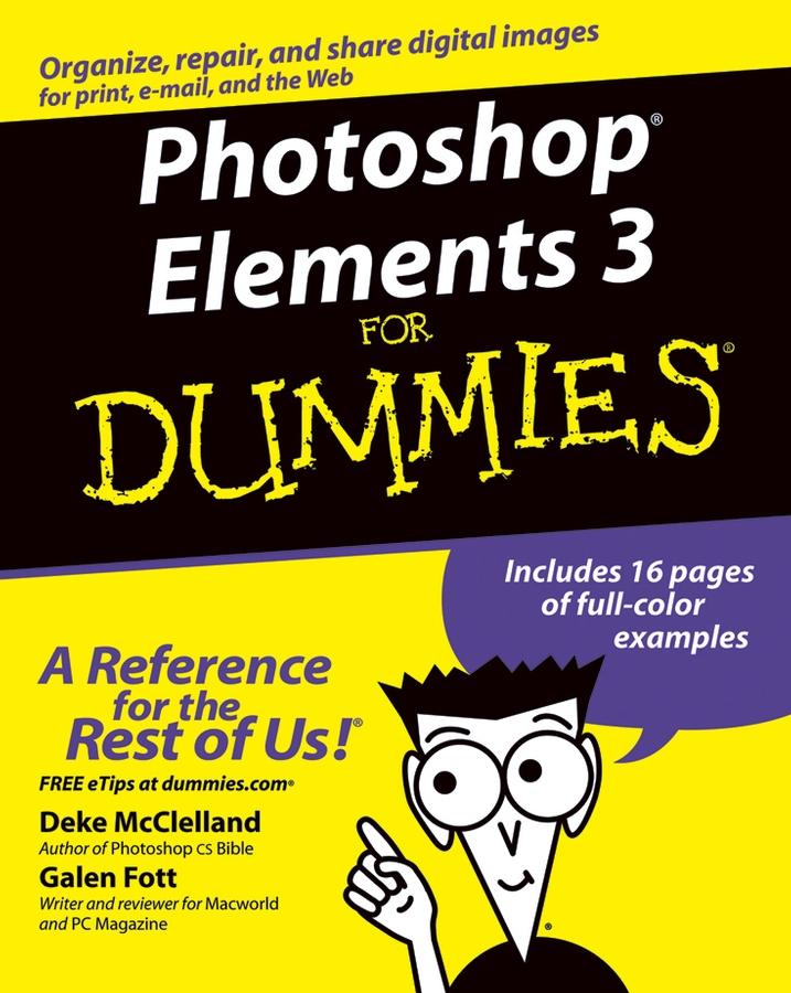 Deke McClelland Photoshop Elements 3 For Dummies