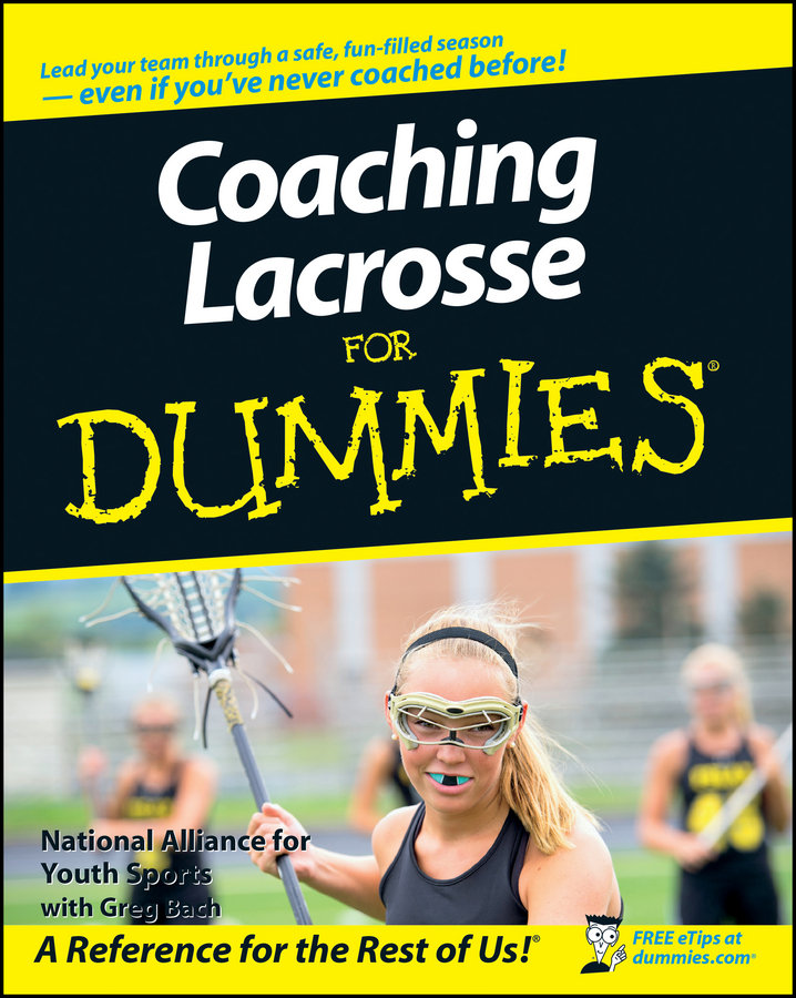 Greg Bach Coaching Lacrosse For Dummies james hinkson lacrosse for dummies