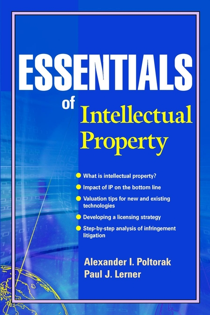 Paul Lerner J. Essentials of Intellectual Property intellectual property and innovation management in small firms