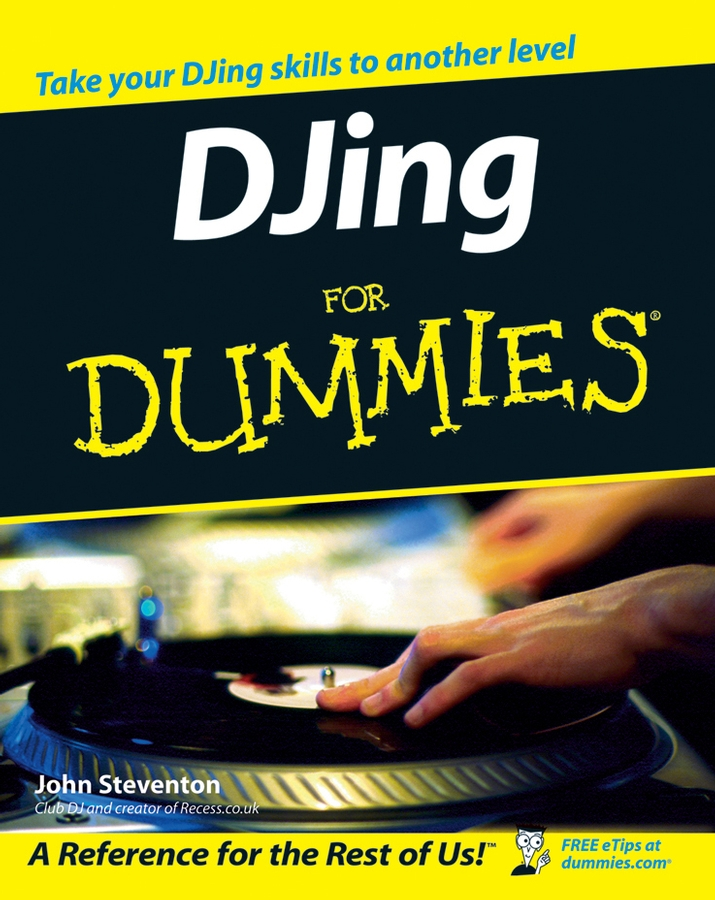 John Steventon DJing for Dummies buy 2 get 10