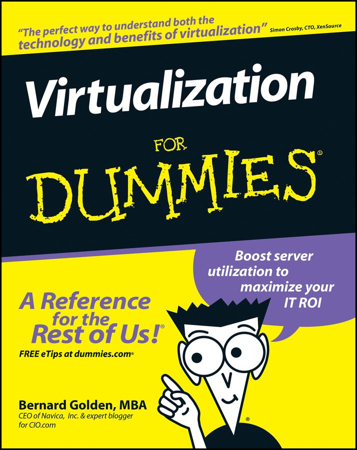 Bernard Golden Virtualization For Dummies