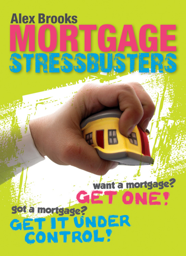 Alex Brooks Mortgage Stressbusters stressbusters