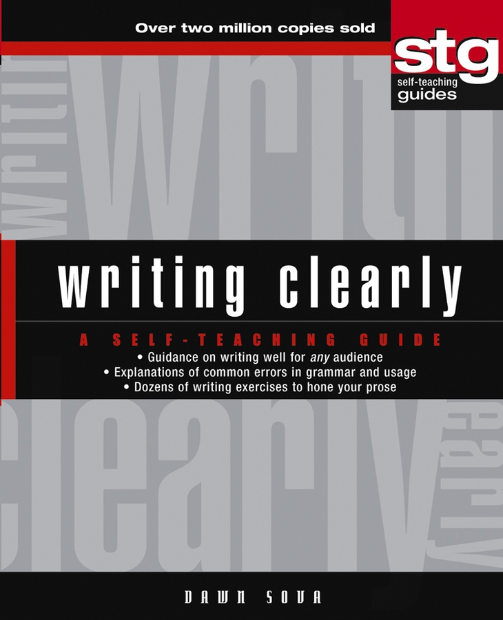 Dawn Sova Writing Clearly. A Self-Teaching Guide steve slavin geometry a self teaching guide