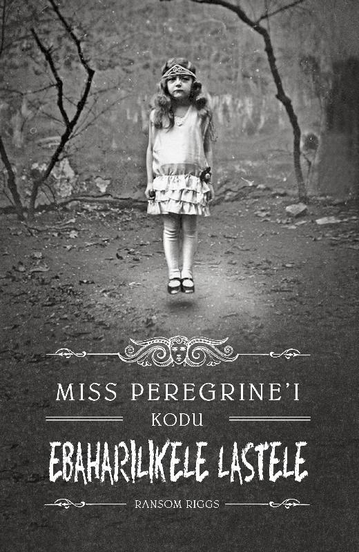 Ренсом Риггз Miss Peregrine'i kodu ebaharilikele lastele ренсом риггз hingede raamatukogu miss peregrine i ebatavaliste laste kolmas raamat