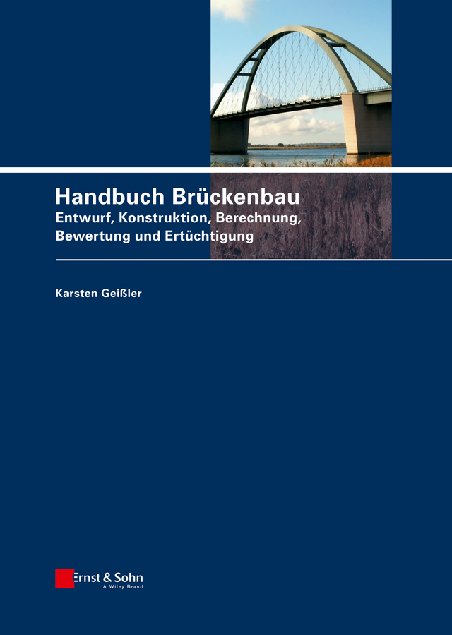 Karsten Geißler Handbuch Brückenbau. Entwurf, Konstruktion, Berechnung, Bewertung und Ertüchtigung free shipping 100% new high quatily for ds1700 ds5400iii ds2100 ds1100 ds610 ds6400iii sk800 printer head on sale