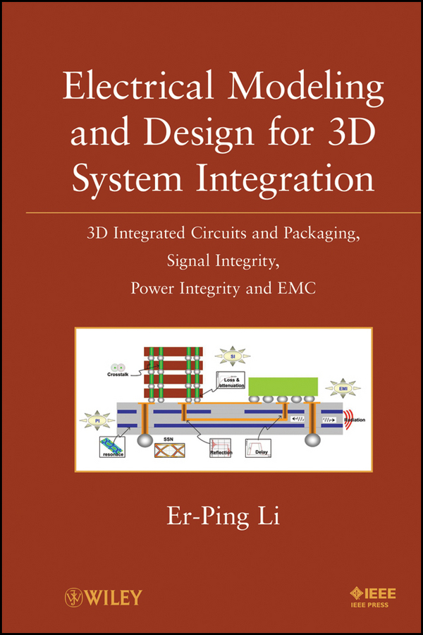 Er-Ping Li Electrical Modeling and Design for 3D System Integration. 3D Integrated Circuits and Packaging, Signal Integrity, Power Integrity and EMC кпб 1 5сп gapchinska 100% хлопок диз мы как пирожные в коробочке… цвет мятный нав 50х70см 2шт